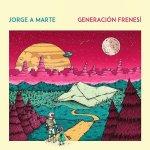 Jorge A Marte - Generación Frenesí