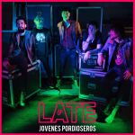 Jóvenes Pordioseros - Late
