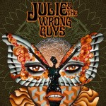 Julie And The Wrong Guys - Julie And The Wrong Guys
