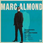 Marc Almond - Shadows & Reflections