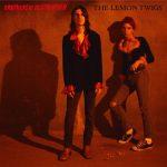 The Lemon Twigs - Brothers Of Destruction