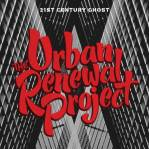 The Urban Renewal Project - 21th Century Ghost