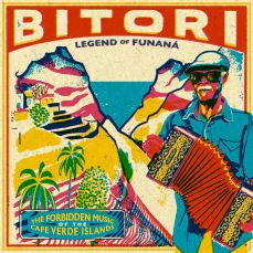 Bitori - Legend Of Funaná