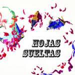 Hojas Sueltas - Hojas Sueltas