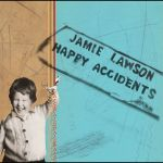 Jamie Lawson - Happy Accidents