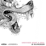 Jd Mcpherson - Undivided Heart And Soul