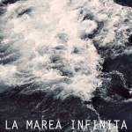 La Marea Infinita - La Marea Infinita
