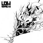 LOW - Impacto