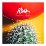 Roam - Great Heights And Nosedives