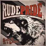 Rude Pride - Take It As It Comes