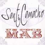 Santi Camacho - Un Poco Más