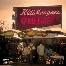 The KutiMangoes - Afro Fire
