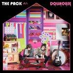 The Pack A.D. - Dollhouse