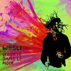Wesli - Liberté Dans Le Noir