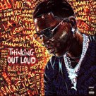Young Dolph - Thinking Out Loud