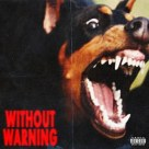 21 Savage, Offset And Metro Boomin - Without Warning