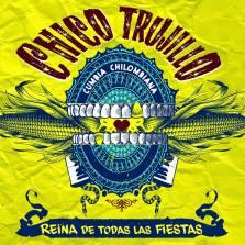 Chico Trujillo - Reina de Todas Las Fiestas