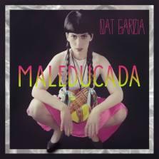 Dat García - Maleducada