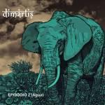 Dimartis - Episodio 2 (Agua)