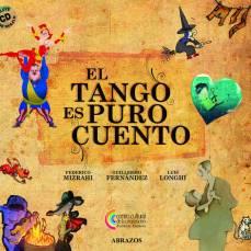 Guille Fernández-Mizrahi-Longhi - El Tango es Puro Cuento