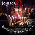 Ignitor - Haunted By Rock And Roll