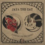 Jaya The Cat - A Good Day For The Damned