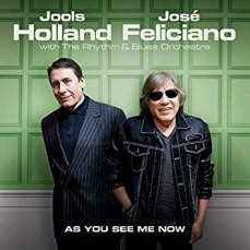 Jools Holland And Jose Feliciano - As You See Me Now