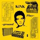 Kink - Playground