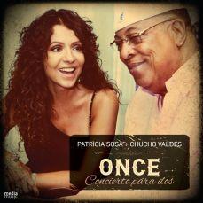 Patricia Sosa ft. Chucho Valdés - Once, Concierto Para Dos