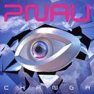 Pnau - Changa