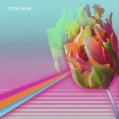 Total Fatal - EP