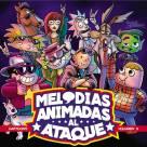 Varios - Melodías Animadas al Ataque Cartoons Vol 2