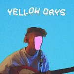 Yellow Days - Is Everything Okay In Your World