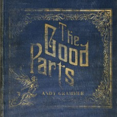 Andy Grammer - The Good Parts