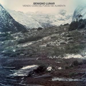 Benigno Lunar - Viendo Como el Fuego se Alimenta