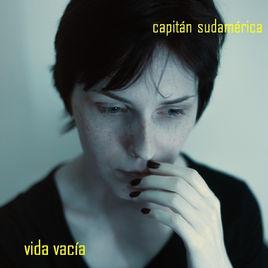 Capitán Sudamérica - Vida Vacía