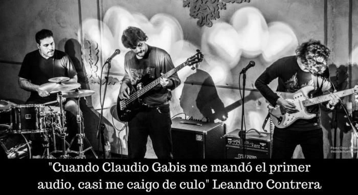 _Cuando Claudio Gabis me mandó el primer audio, casi me caigo de culo_ Leandro Contrera