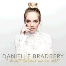 Danielle Bradbery - I Don_t Believe We_ve Met