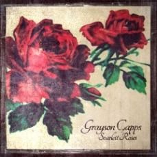 Grayson Capps - Scarlett Roses