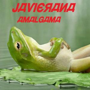 Javierana - Amalgama