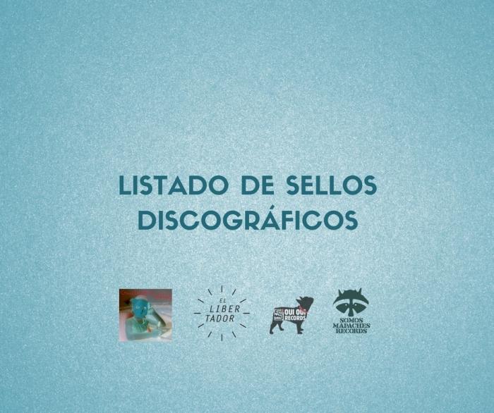 LISTADO DE SELLOSDISCOGRÁFICOS