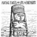 Matías Fagés - Los 4 Enemigos