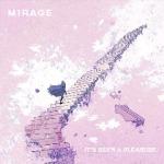 Mirage - It_s Been A Pleasure