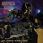 Mother Mars - On Lunar Highlands