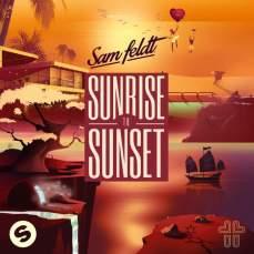 Sam Feldt - Sunrise To Sunset