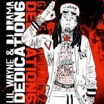 Lil Wayne - Dedication 6