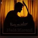 Nedé Morend - Para No Volver