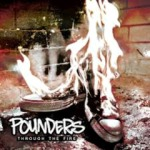 Pounders - Through The Fire