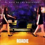 Roadie - El Arte de las Decisiones