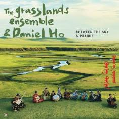 The Grasslands Ensemble & Daniel Ho